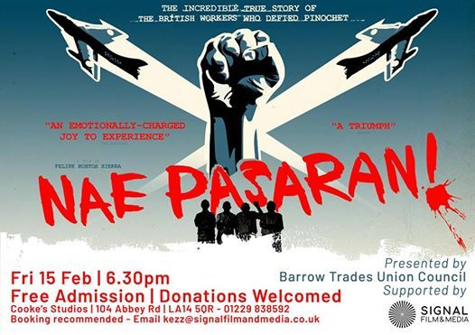 Nae Pasaran Film Screening by Barrow Trades Union Council