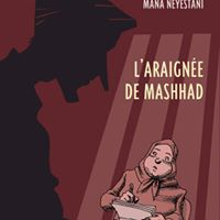 Prsentation de la BD &quotLaraigne de Mashhad&quot