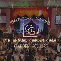 HealthCorps  The 12th Annual Garden Gala Garden Follies