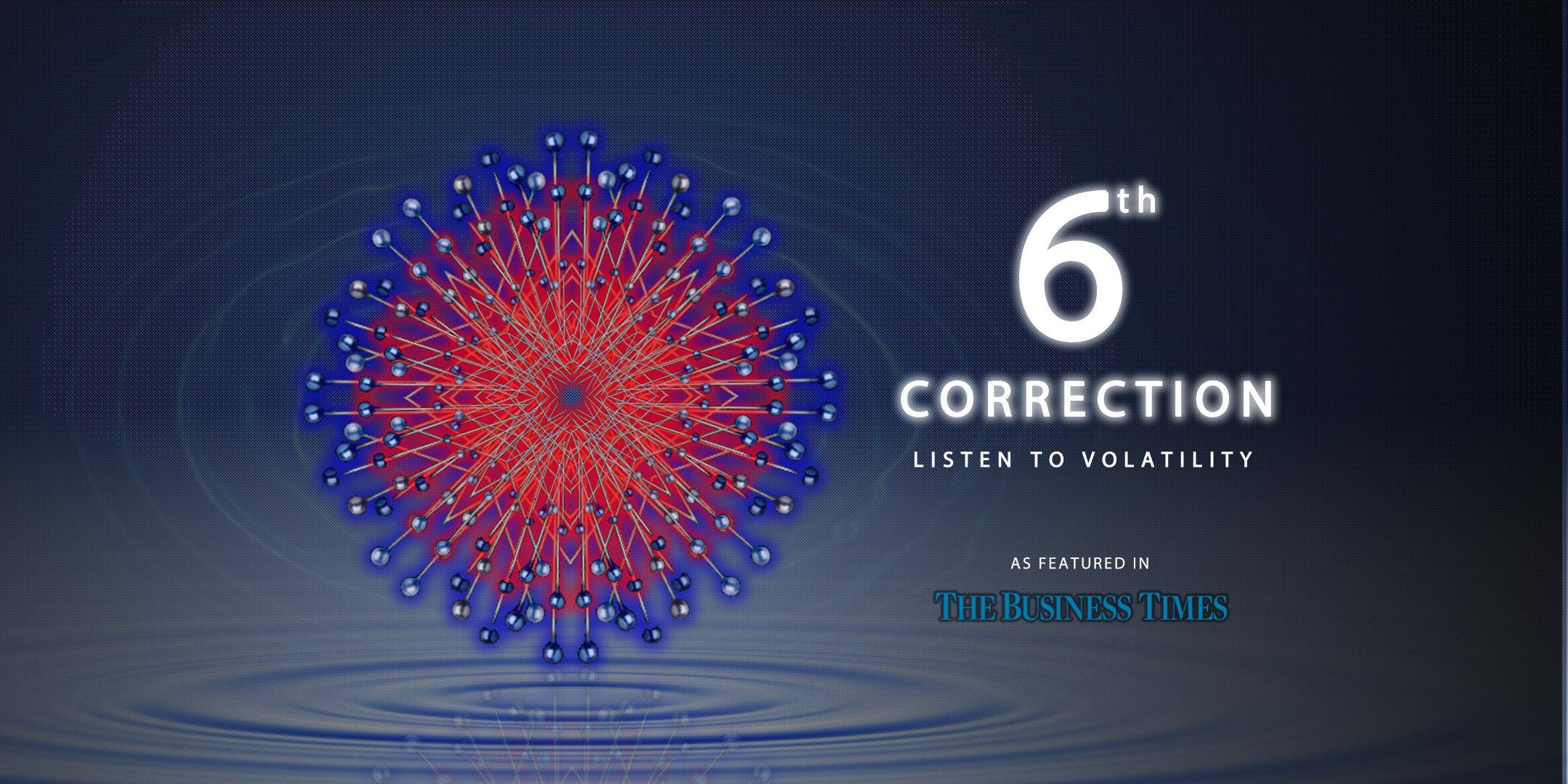 6th CORRECTION -Listen to Volatility
