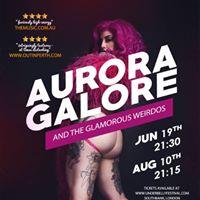 Aurora Galore and the Glamorous Weirdos