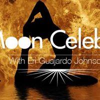 Full Moon Celebration with Eri Guajardo Johnson