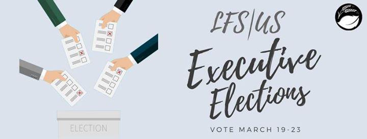 LFSUS Presents 20182019 Executive Elections