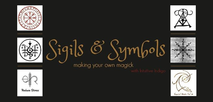 Sigils Symbols Making Your Own Magick At Intuitive Indigo Ferndale