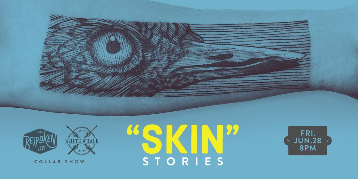 SKIN stories with Bespoken Live & White Whale Tattoo
