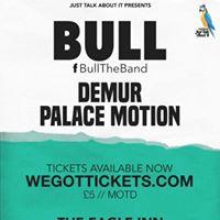 Bull The Band  Demur  Palace Motion