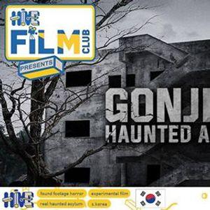 Hive Film Club Gonjiam Haunted Asylum (2018)