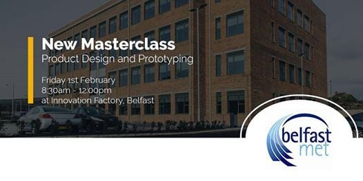 Masterclass Product Design and Prototyping