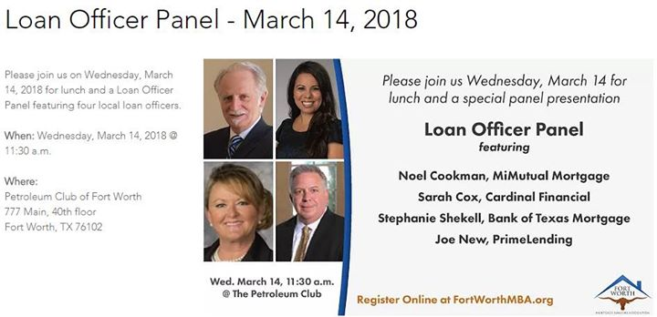 Luncheon & Loan Officer Panel  FW Mortgage Bankers Association