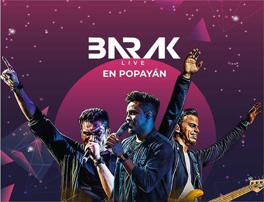 Barak En Popayn - 1 de Marzo 7pm  En el Coliseo La Estancia