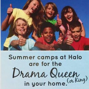 Summer Camp for Drama Queens! (or Kings) at Halo Models and Talent