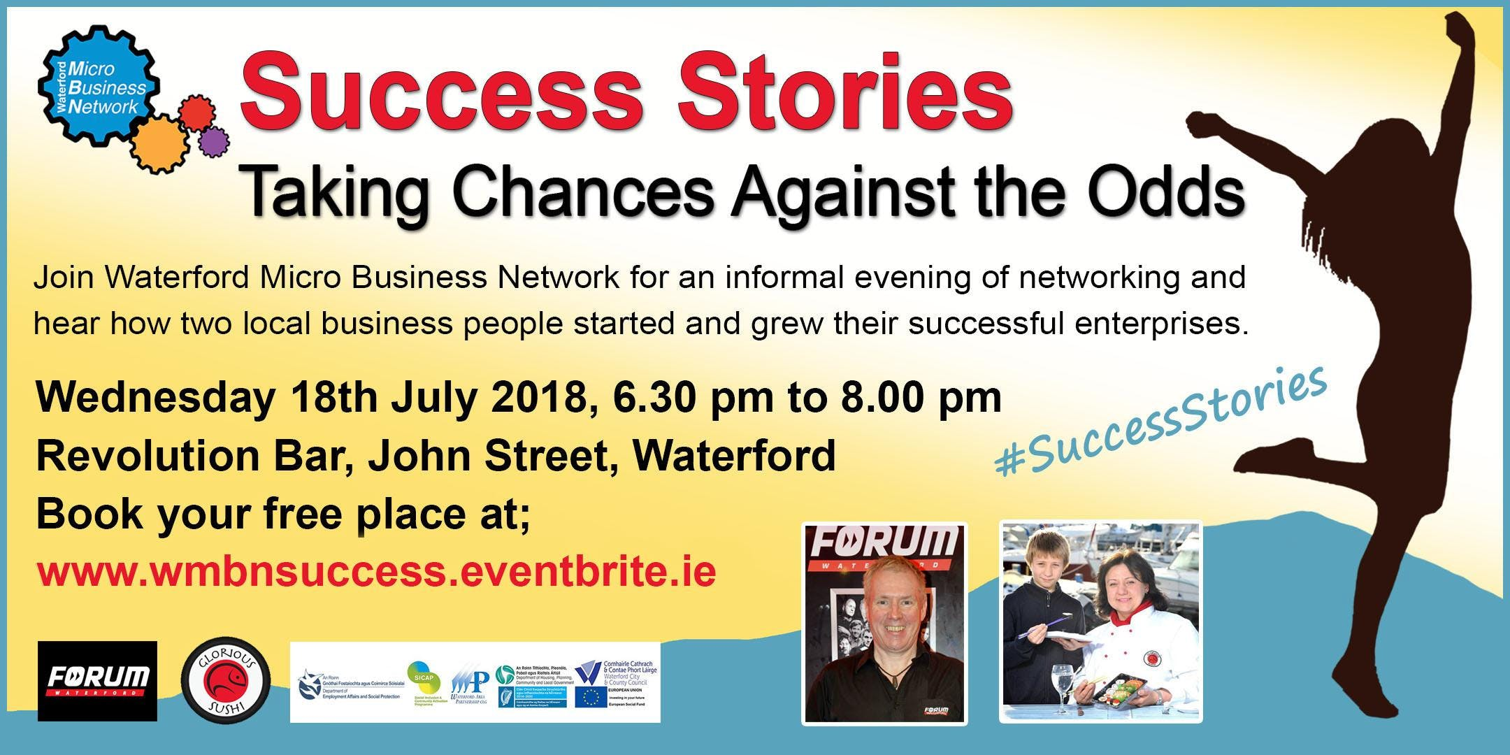 Success Stories - Taking Chances Against the Odds