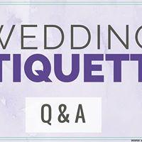 Wedding Etiquette Class &amp Panel Discussion