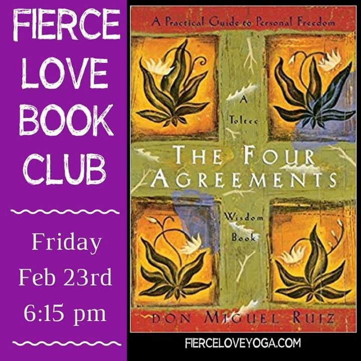 Fierce Love Book Club The 4 Agreements Snohomish