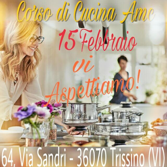 corso di cucina amc! at via sandri, 64 - 36070 trissino (vi ... - Corsi Cucina Vicenza