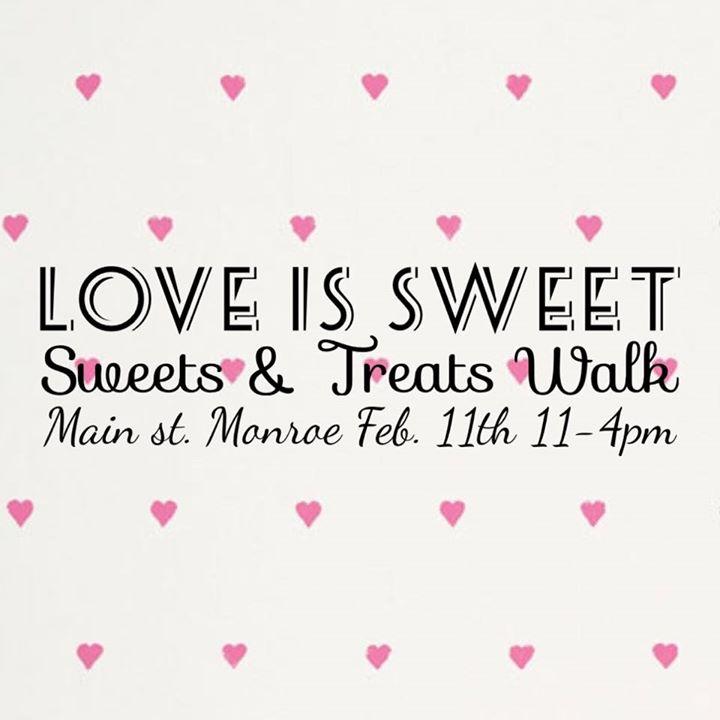 Love Is Sweet Sweets Treats Walk