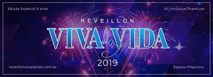 Rveillon Viva La Vida 2019 - Espao Provncia - All Inclusive