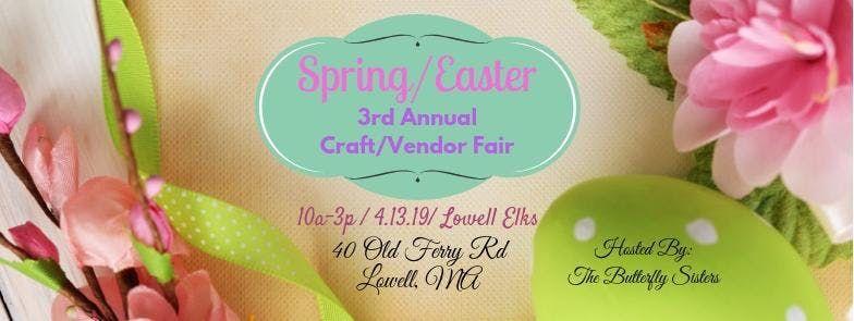 SpringEaster 3rd Annual CraftVendor Fair