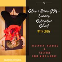 Relax  Renew You - Summer Restorative Reboot with Cindy