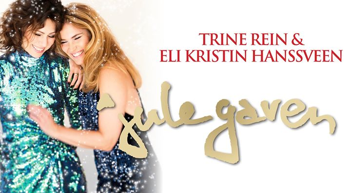 Trine Rein og Eli Kristin Hanssveen - Julegaven julekonsert