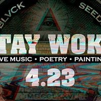 STAY WOKE Sunday - Hosted by Blvck Seeds