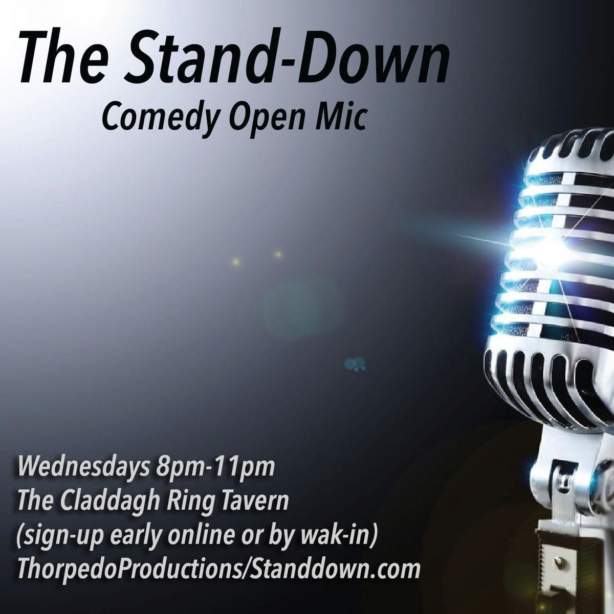 Stand-down Open Mic at The Claddagh Ring