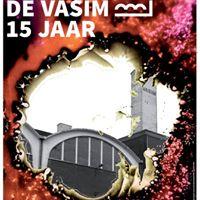 De Vasim 15 JAAR  Opening Expositie