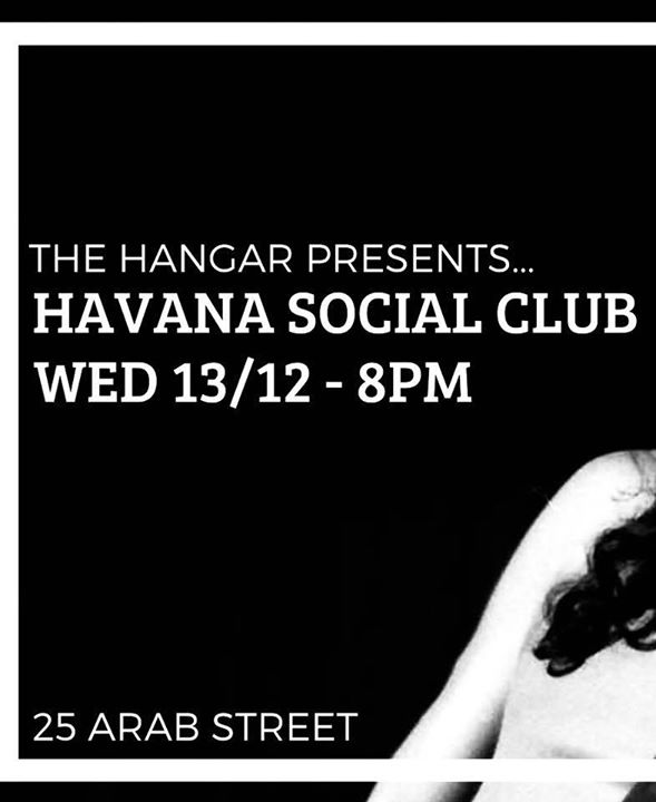 The Havana Social Club At The Hangar