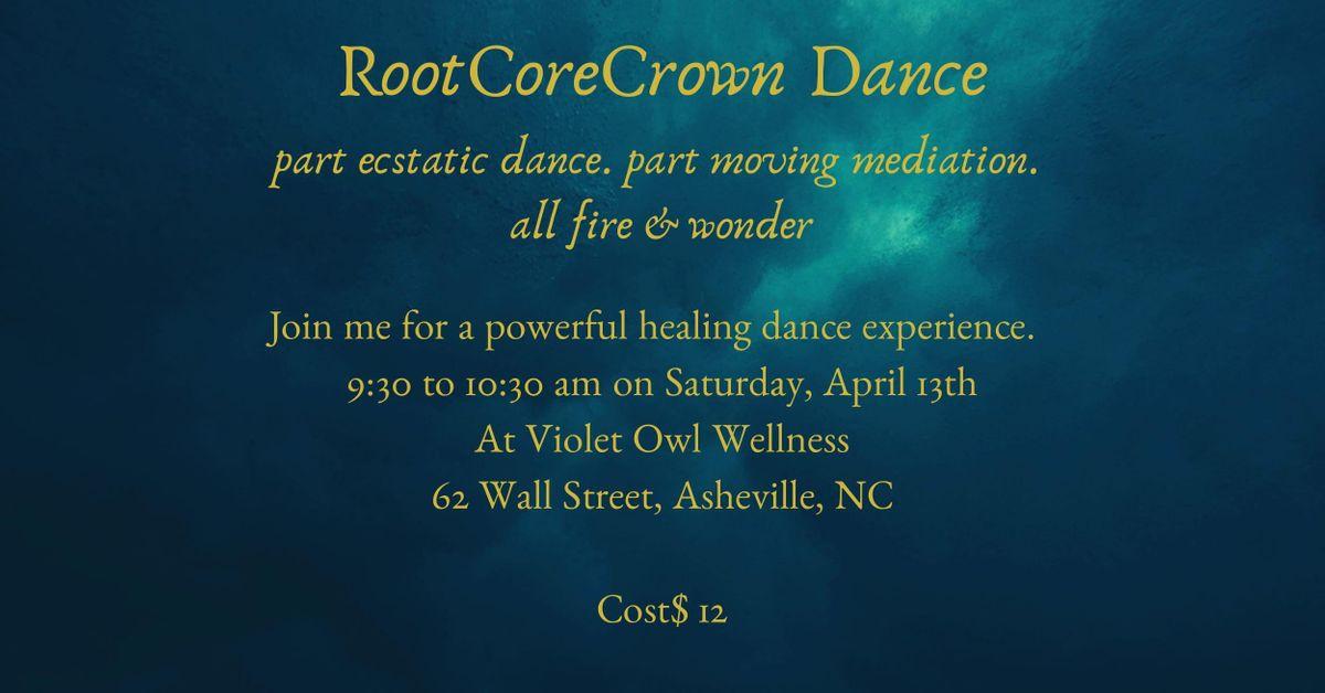 RootCoreCrown Dance