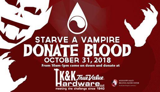Starve A Vampire Blood Drive At K K True Value Hardware1818 Grant St
