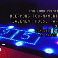 ESN Lund BEER PONG Tournament  Basement House Party (BYOB)