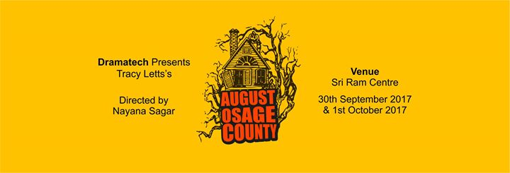 August Osage County (Theatrical Play)