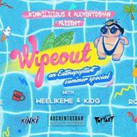 Kinkilicious x Auchentoshan presents Wipeout