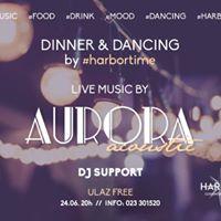 DinnerDancing  HarborCookhouse&ampClub w Aurora acoustic