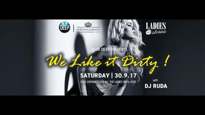 Ladies Stories We like it Dirty DJ Ruda