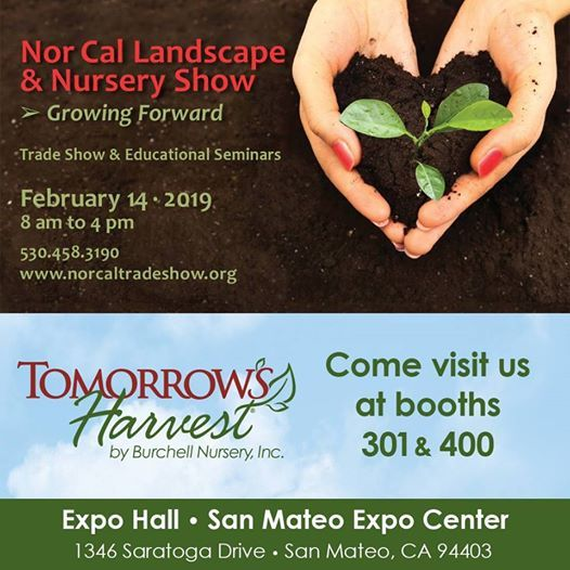 Nor Cal Landscape & Nursery Show - Booth 301 + 400 at San