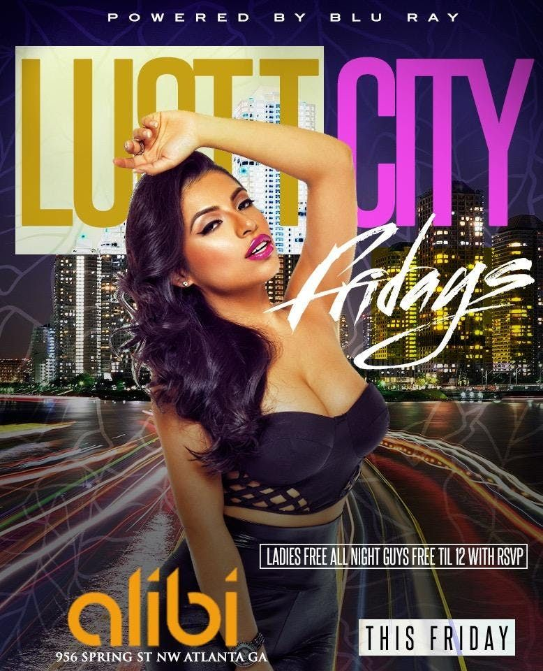 Lust City Fridays