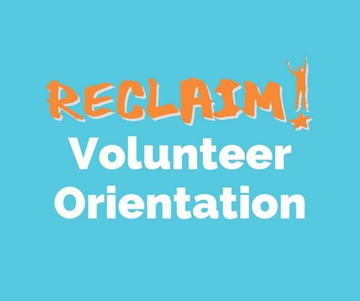 Volunteer Orientation: RECLAIM Ambassador at RECLAIM, Saint Paul