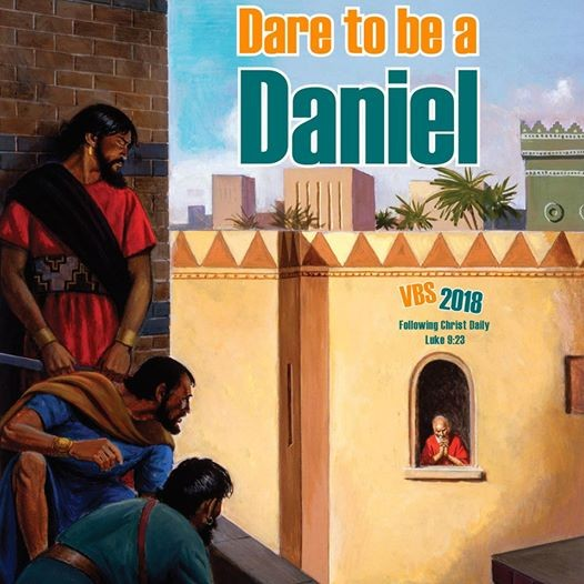 Vacation Bible School - Dare to be a Daniel