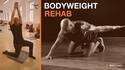 Mark Lauren Bodyweight Rehab Course - Cologne