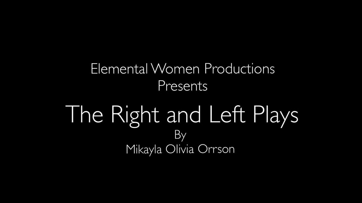 The Right and Left Plays