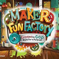 Cornerstone VBS - Maker Fun Factory