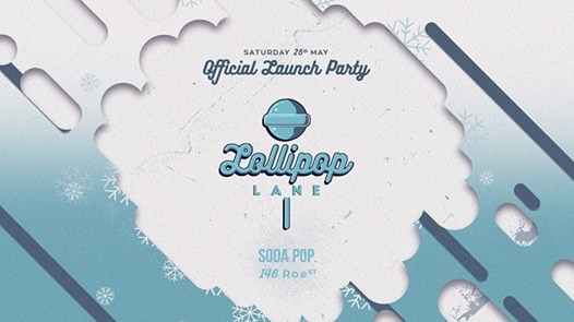 Lollipop Lane  Official Launch Party