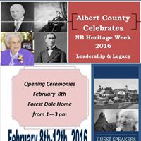 Albert County Celebrates NB Heritage Week 2016 &quotLeadership &amp Legacy&quot