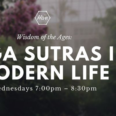 Wisdom of the Ages Yoga Sutras in Modern Life