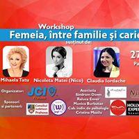 Workshop Femeia ntre familie i carier