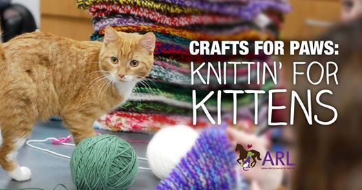 ARL Crafts for Paws - Knittin For Kittens