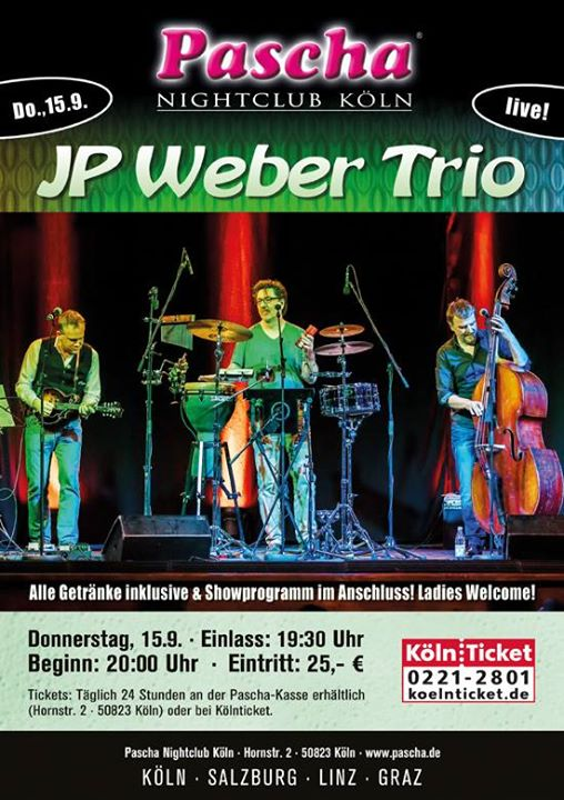 JP Weber Trio live im Pascha Nightclub Köln – Ladies welcome | Cologne