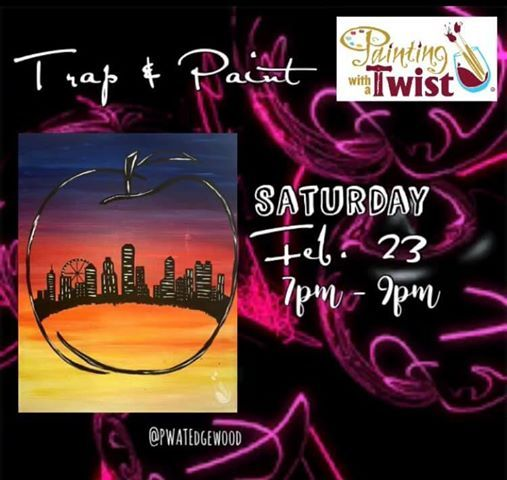 Trap And Paint At Painting With A Twist Edgewood Retail District