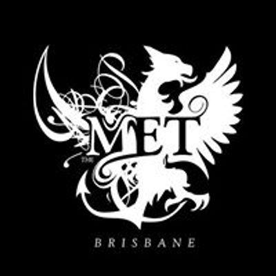 The MET Brisbane
